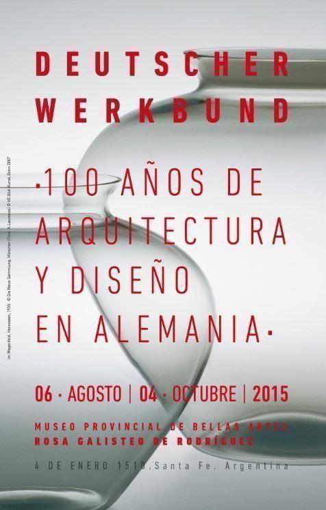 """Muestra """"Deutscher Werkbund - 100 Años"""", en Santa Fe"""