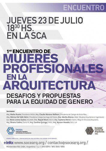 1º Encuentro nacional de Mujeres en la Arquitectura: Desafíos y Propuestas para la Equidad de Género Profesionales