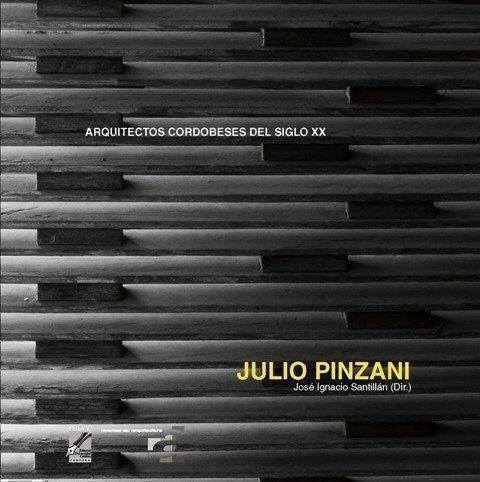 Se presenta un libro de la obra del Arquitecto Pinzani