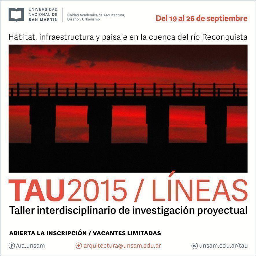 TAU2015: Taller Interdisciplinario de Investigación Proyectual