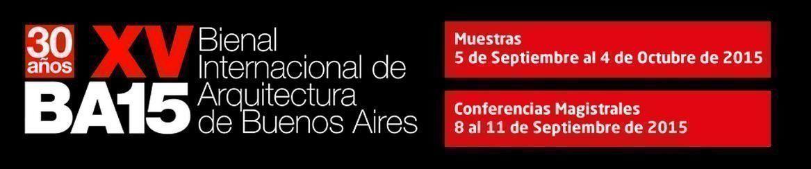 Bienal Internacional de Arquitectura de Buenos Aires BA15, conferencias