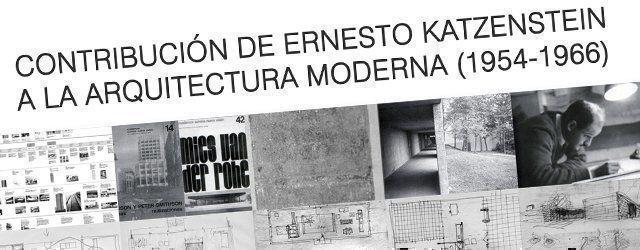 Presentación del libro: Contribución de Ernesto Katzenstein a la arquitectura moderna (1954-1966)
