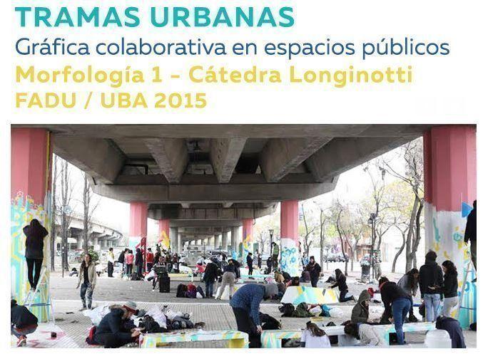 Tramas Urbanas: Gráficas colaborativas en espacios públicos