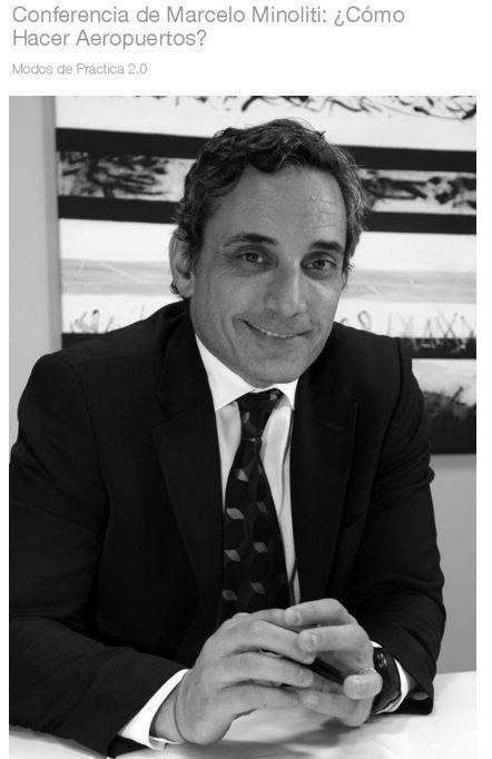 Conferencia de Marcelo Minoliti: ¿Cómo Hacer Aeropuertos?