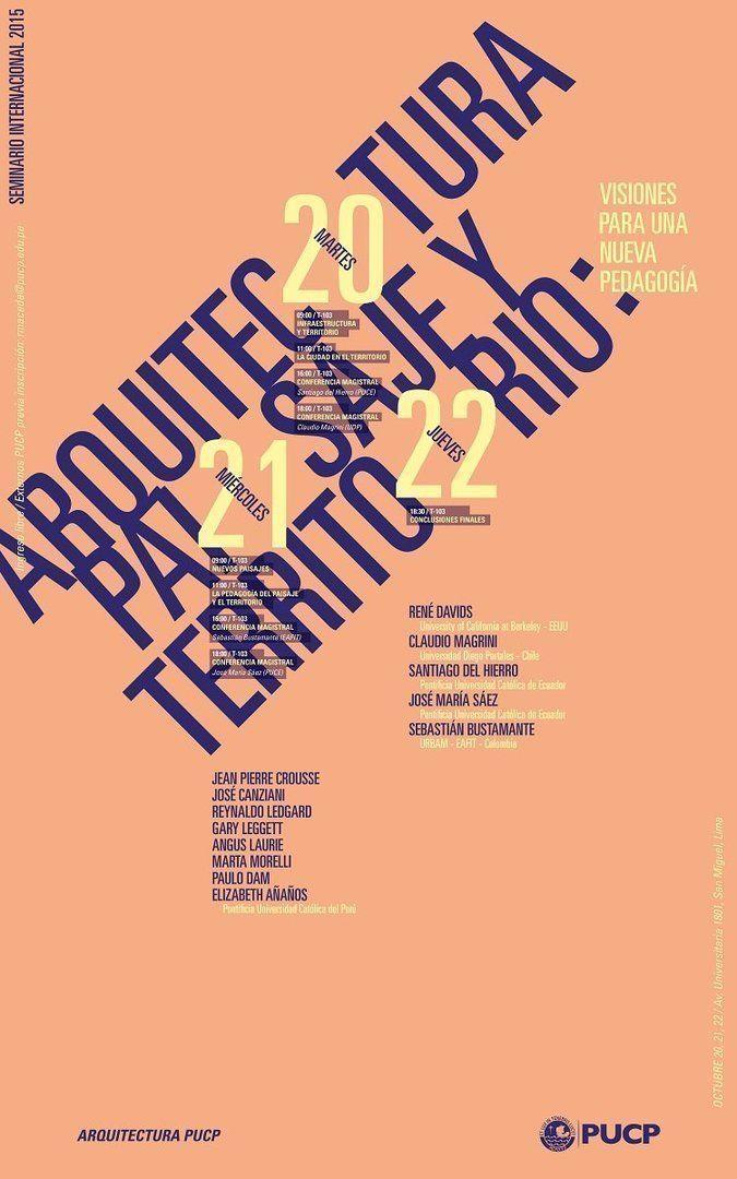 Seminario Internacional Arquitectura Paisaje y Territorio: Visiones para una nueva pedagogía en la Facultad de Arquitectura y Urbanismo PUCP