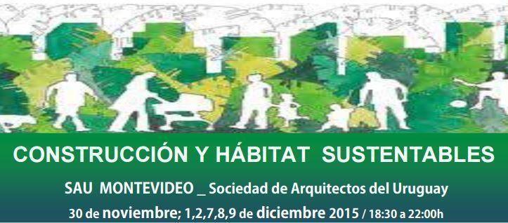 Construccion y habitat sustentable