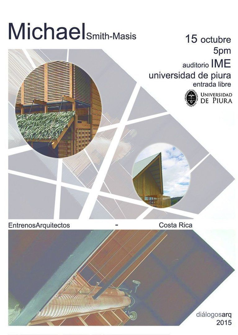 DiálogosArq 2015: Michael Smith-Masis en la Universidad de Piura