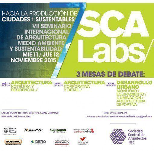 VII Seminario Internacional de Arquitectura y Medio Ambiente, II Jornadas de debate SCALABS Sustentables