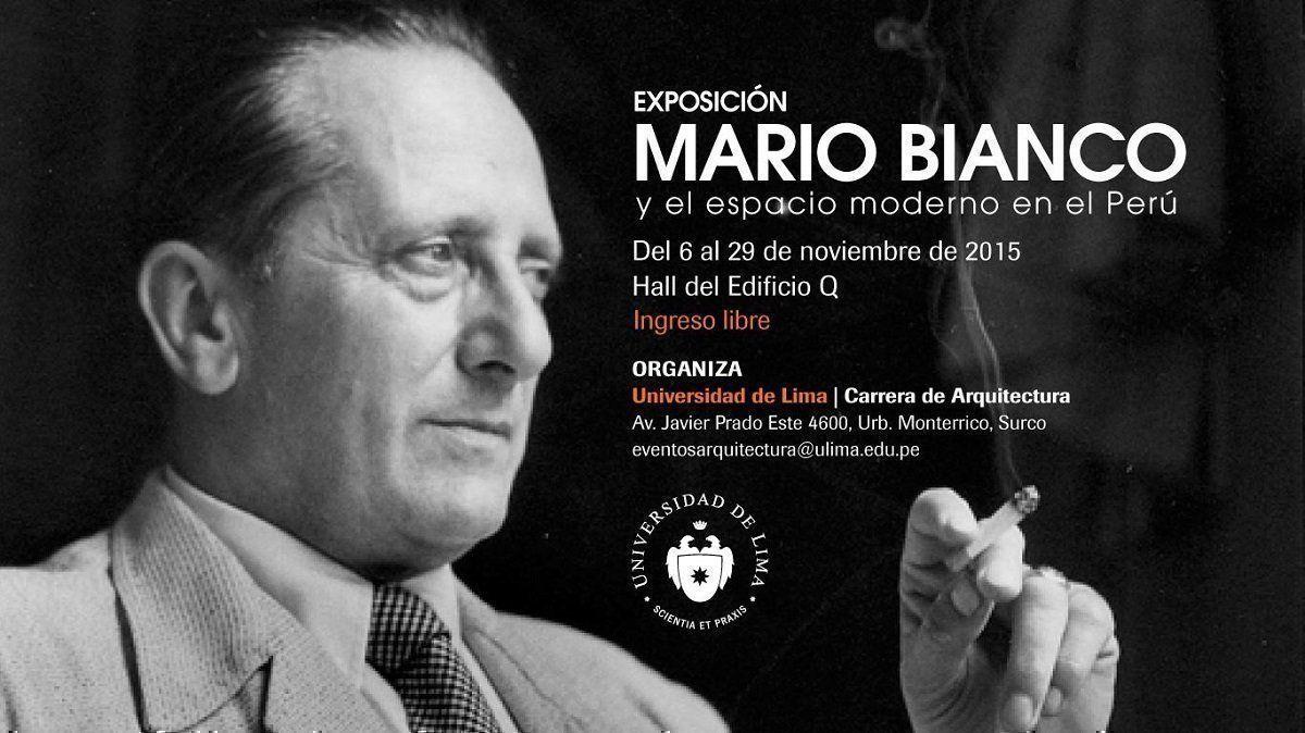 """Exposición: """"Mario Bianco y el espacio moderno en el Perú"""""""