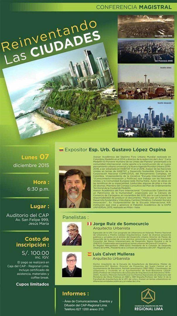 Reinventando las Ciudades en el Colegio de Arquitectos del Perú Regional Lima