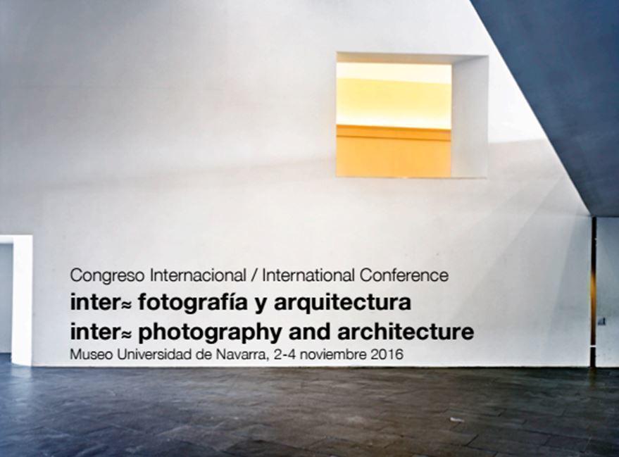 Congreso intenarcional Inter=Fotografía y Arquitectura, en Pamplona