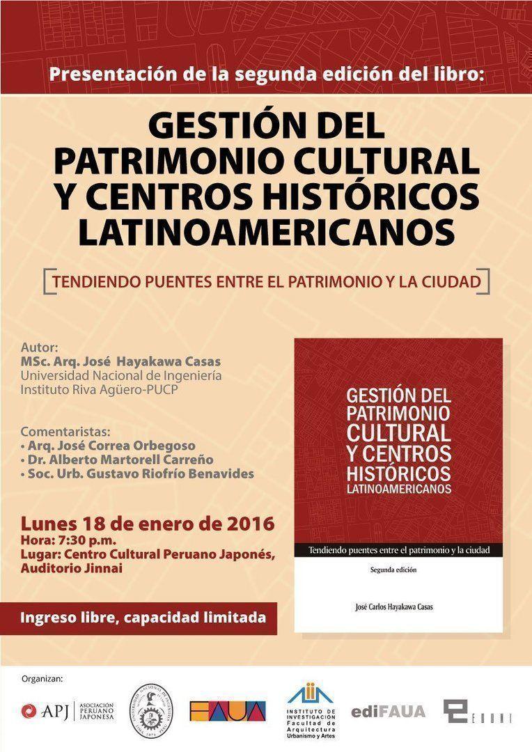 """Presentación del libro: """"Gestión del patrimonio cultural y centros históricos latinoamericanos. Tendiendo puentes entre el patrimonio y la ciudad"""""""