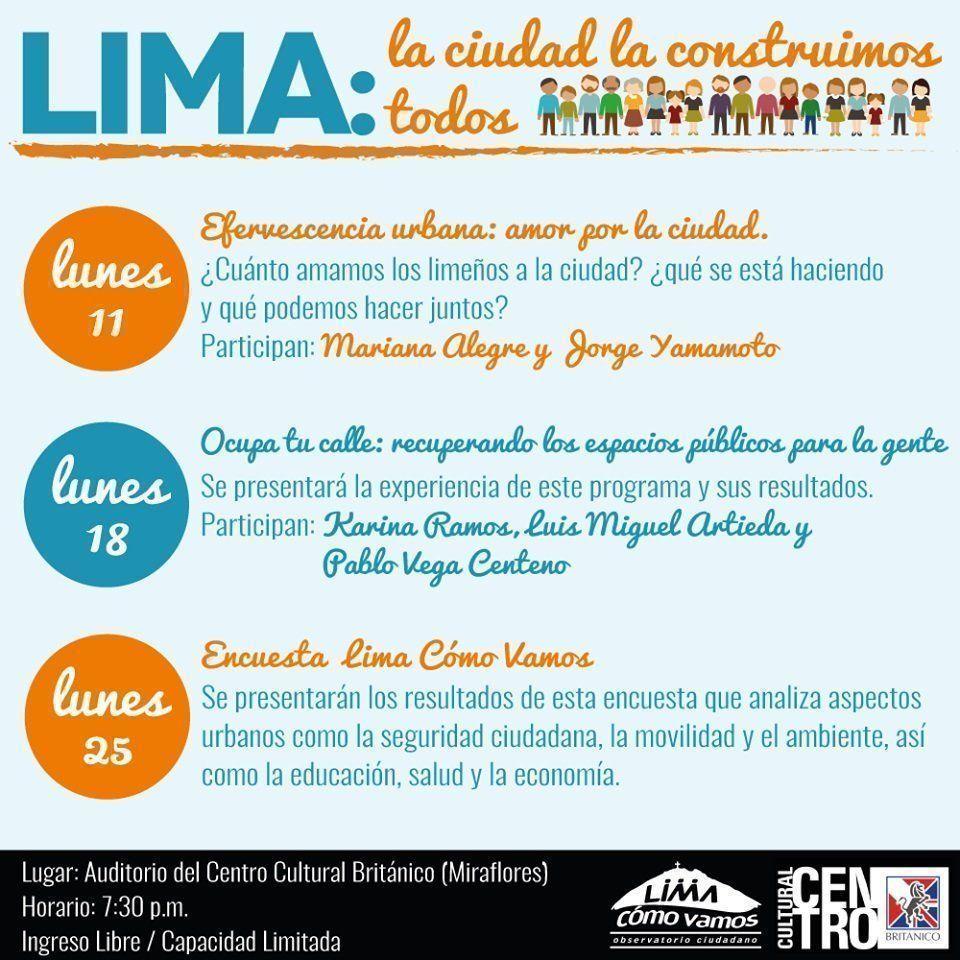 Lima: La ciudad la construimos todos en el Centro Cultural Británico