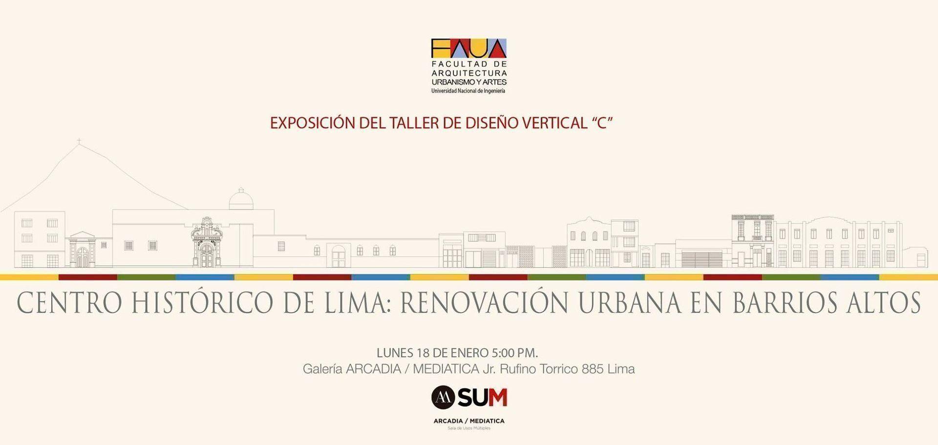 """Exposición: """"Centro Histórico de Lima: Renovación Urbana en Barrios Altos"""""""
