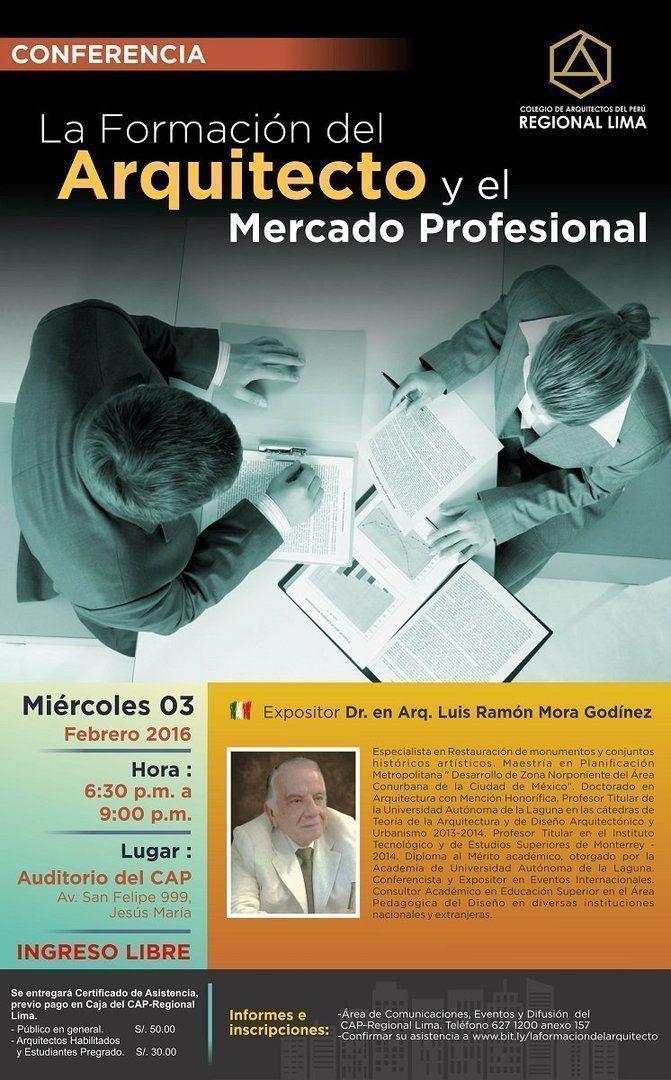 """Conferencia: """"La formación del arquitecto y el mercado profesional"""""""