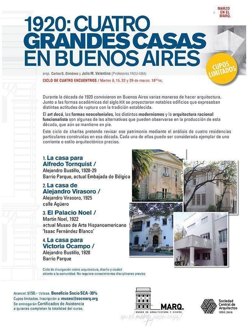 """Cursos de Verano MARQ. 2016: """"1920: Cuatro grandes casas en Buenos Aires"""""""