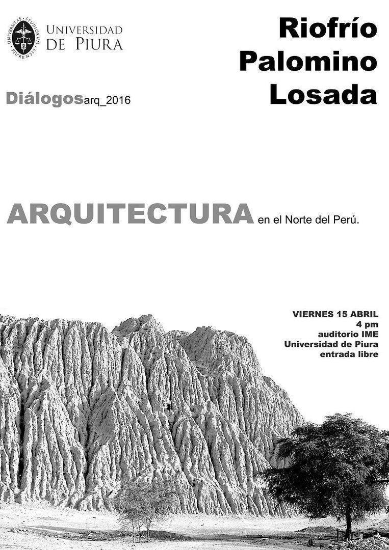 Diálogosarq 2016: Arquitectura en el norte del Perú