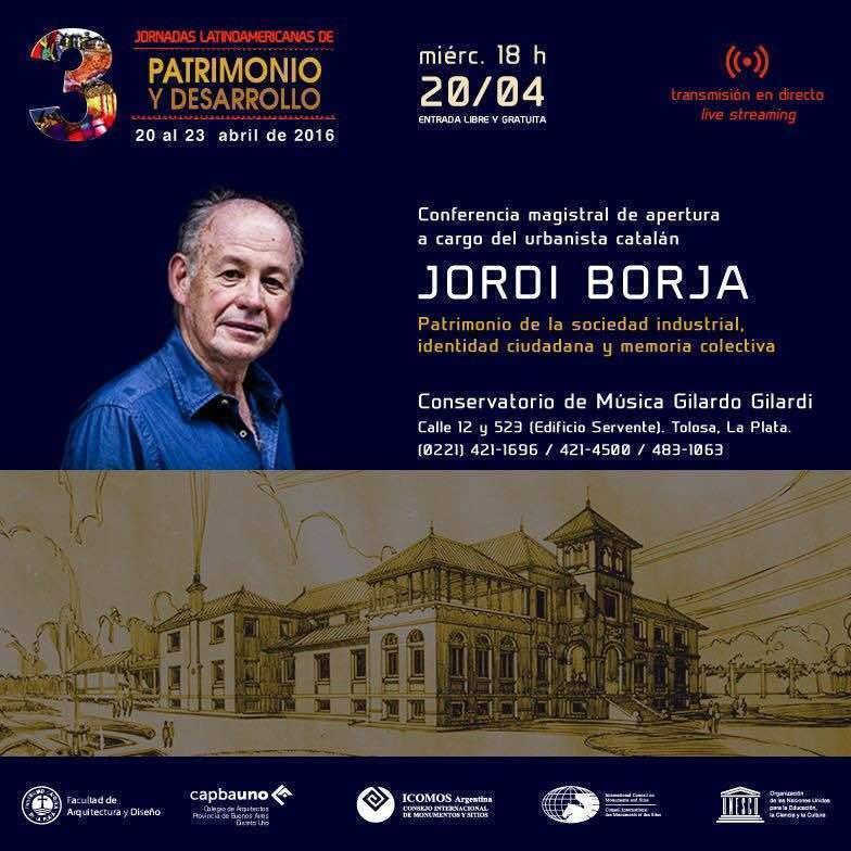 Conferencia de Jordi Borja: Patrimonio de la sociedad industrial, identidad ciudadana y memoria colectiva