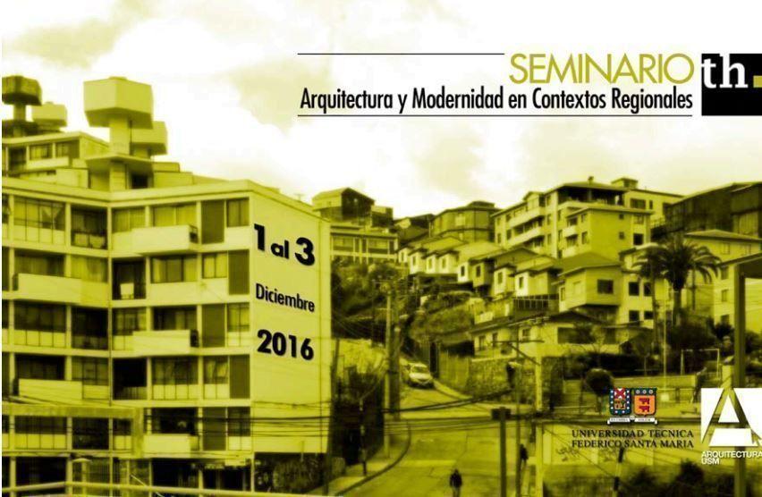 Seminario Internacional Arquitectura y Modernidad en Contextos Regionales