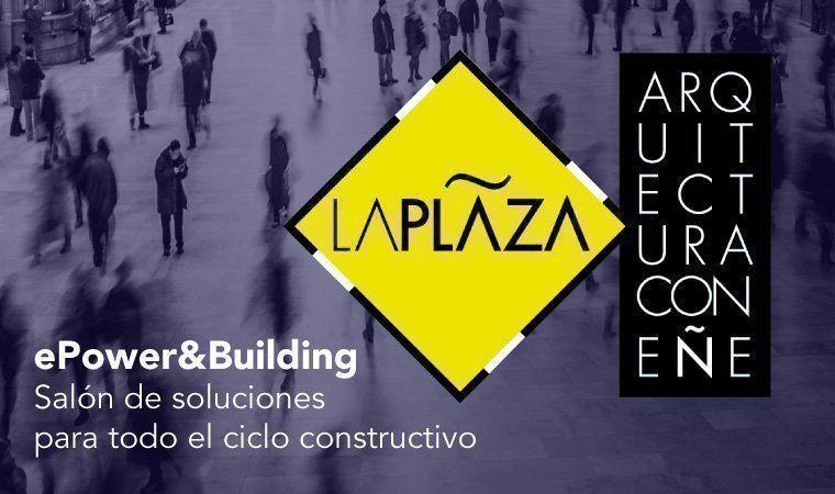 Concurso de ideas para el diseño de LAPLAZA dentro del marco de ePower&Building