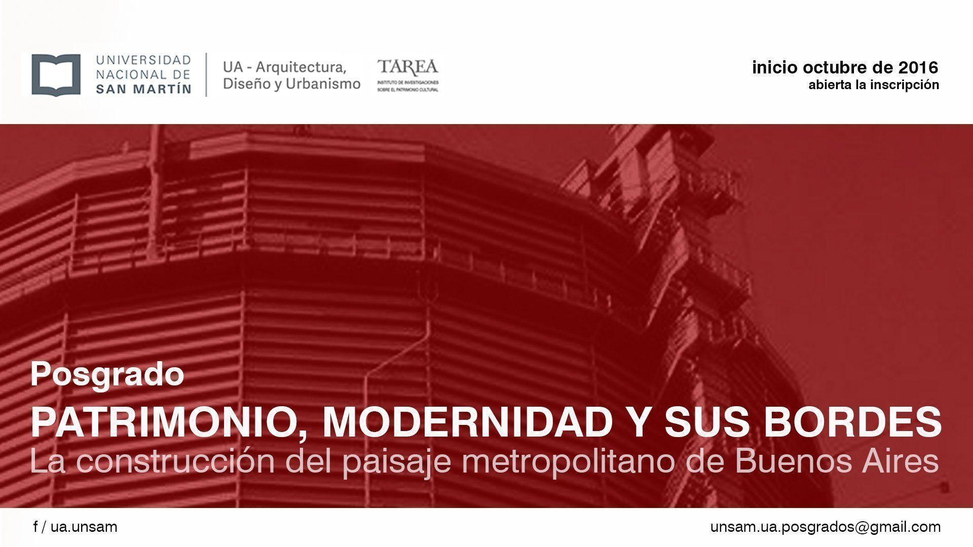 Posgrado: Patrimonio, modernidad y sus bordes: La construcción del paisaje metropolitano de Buenos Aires