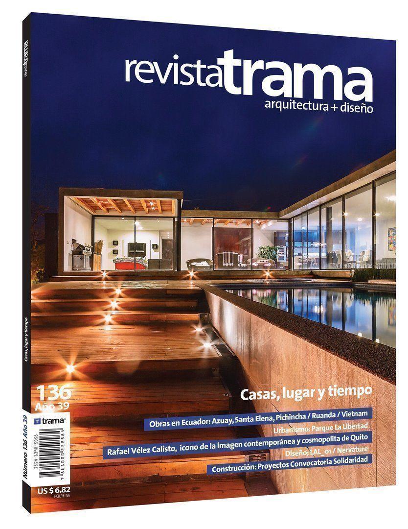 Revista Trama 136: Casas, lugar y tiempo