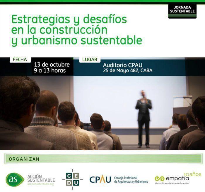 """Jornada: """"Estrategias y Desafíos en la construcción y urbanismo sustentable"""""""