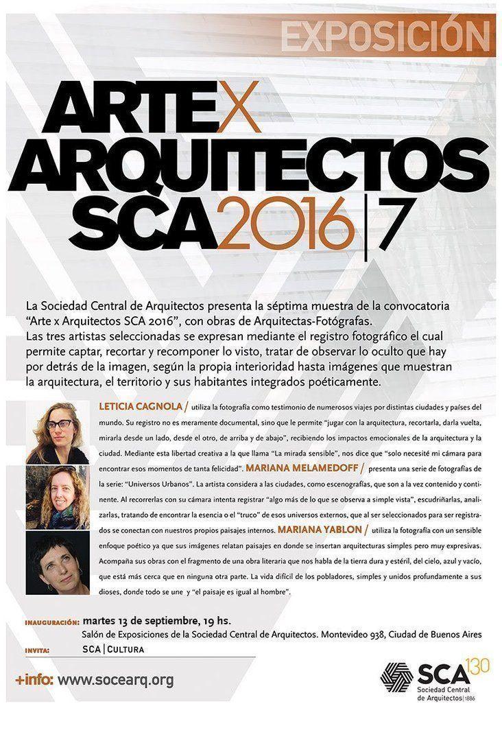 """""""Arte x Arquitectos en la SCA / 2016"""" – 7° muestra"""