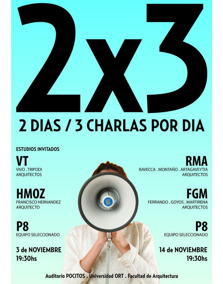 2X3 - 2 días, 3 charlas