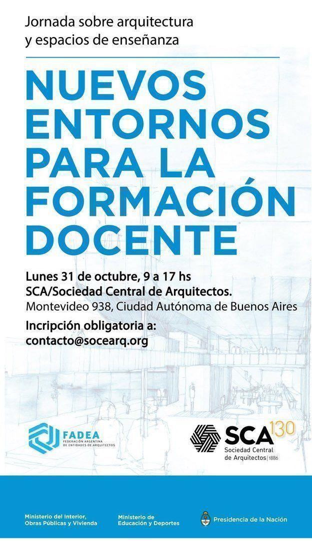 Jornadas sobre Educación y Arquitectura FADEA - Gobierno Nacional, en la SCA
