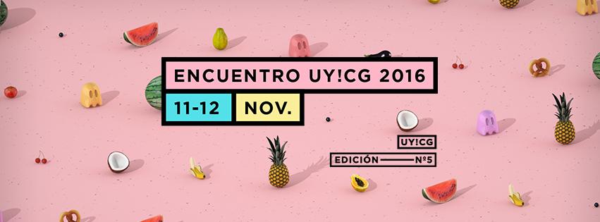Conferencia: UY!CG 2016
