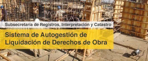 Nuevo sistema de Autogestión de Liquidación de Derechos de Obras