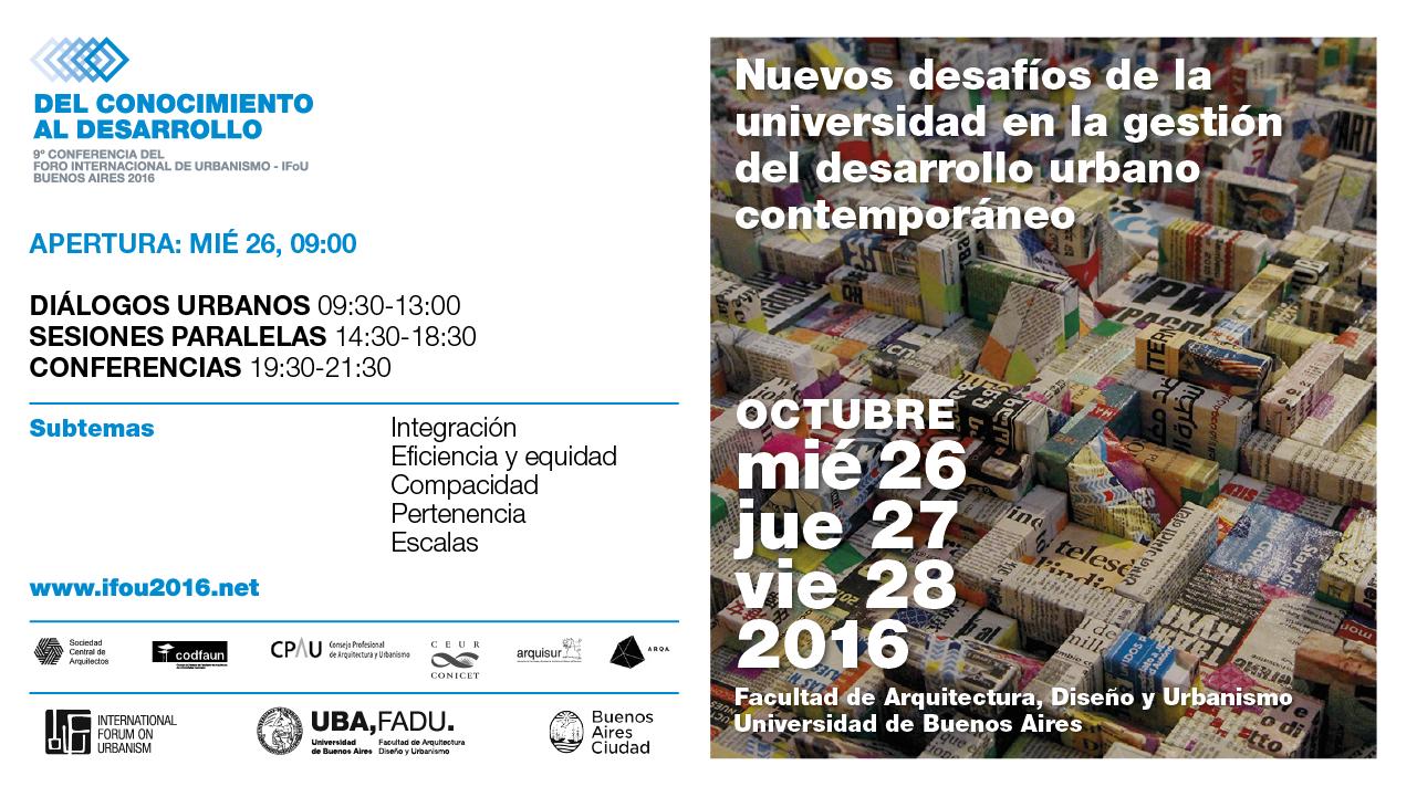 Inauguración de la 9° Conferencia del IFoU (International Forum on Urbanism), en FADU