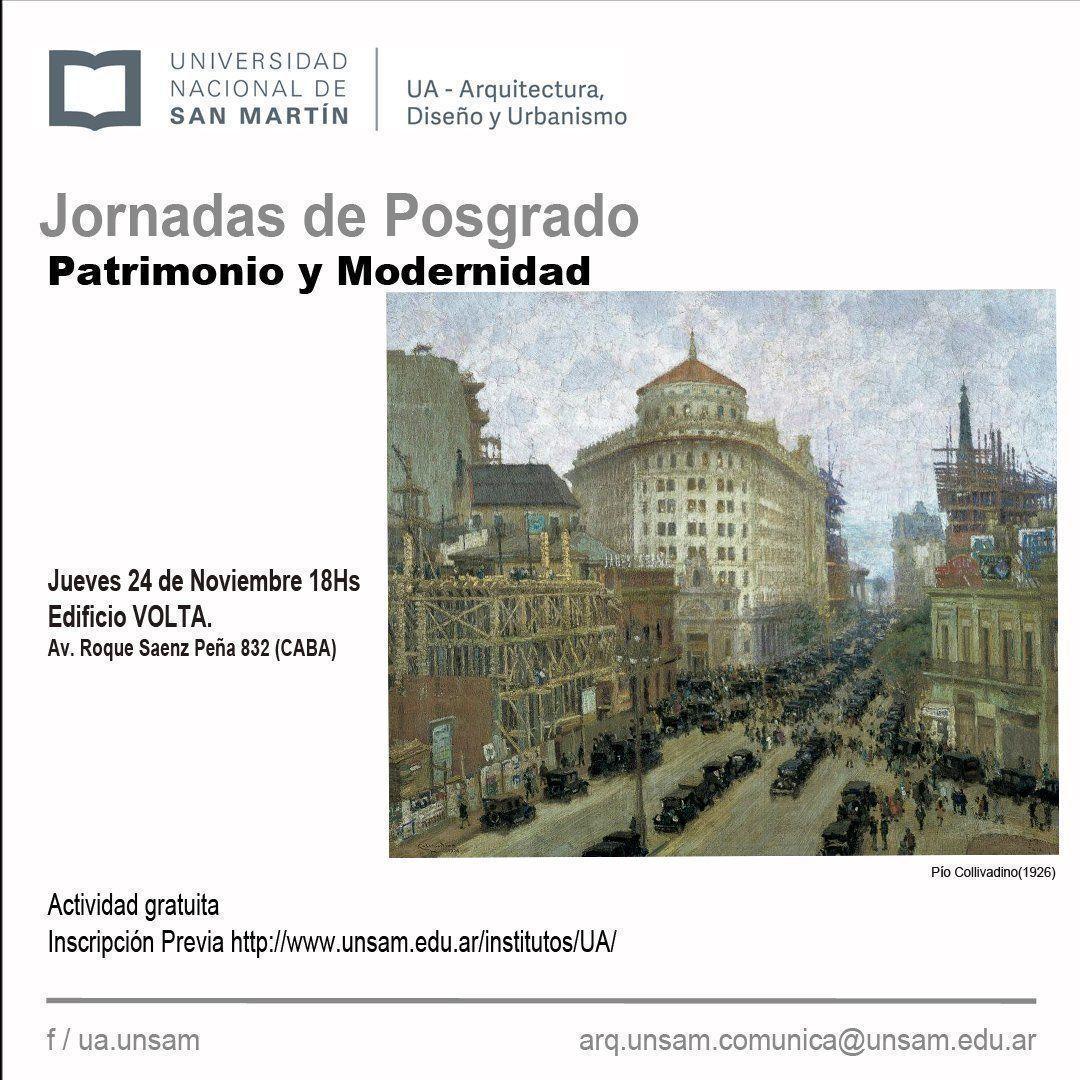 1ra. Jornada de reflexión sobre el Patrimonio Territorial, Urbano y Arquitectónico: Patrimonio y Modernidad