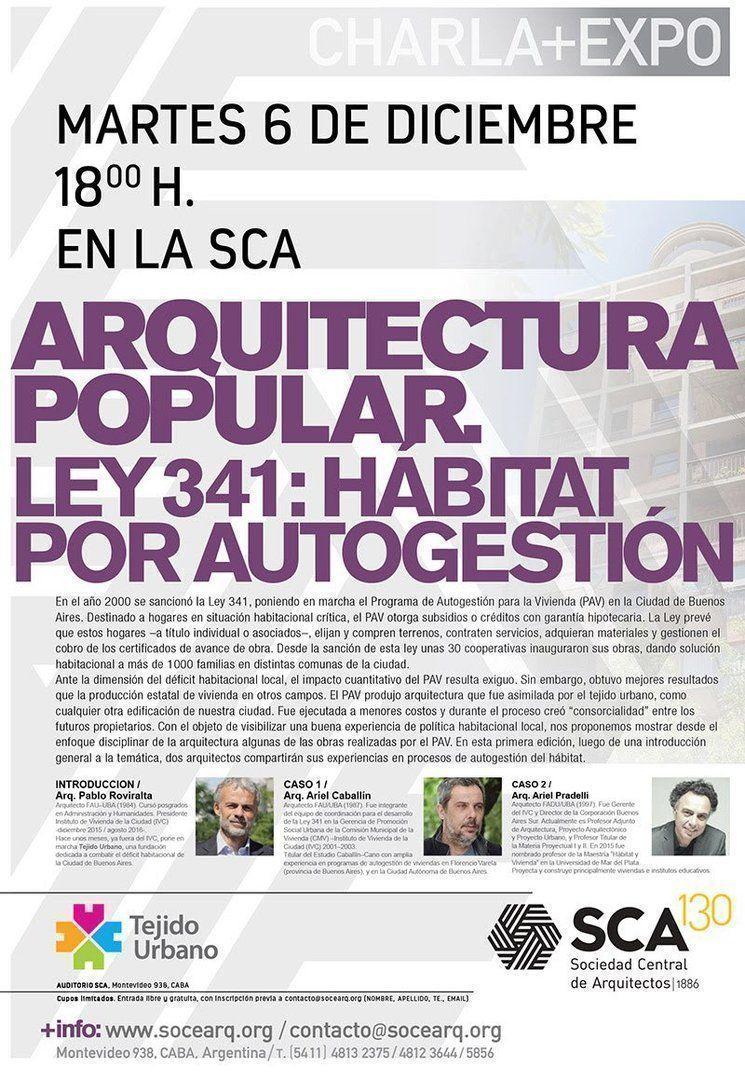 """Charla+Expo: """" Arquitectura popular. Hábitat por autogestión – Ley 341"""""""
