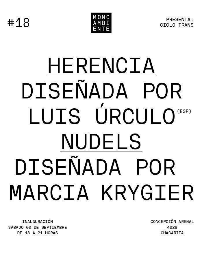 Monoambiente - Muestra #18: Herencia & Nudels