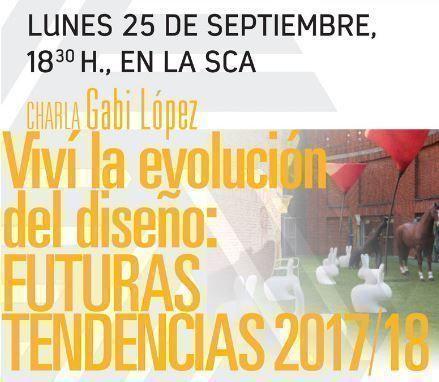 Charla de Gabi López: Futuras tendencias 2017-2018