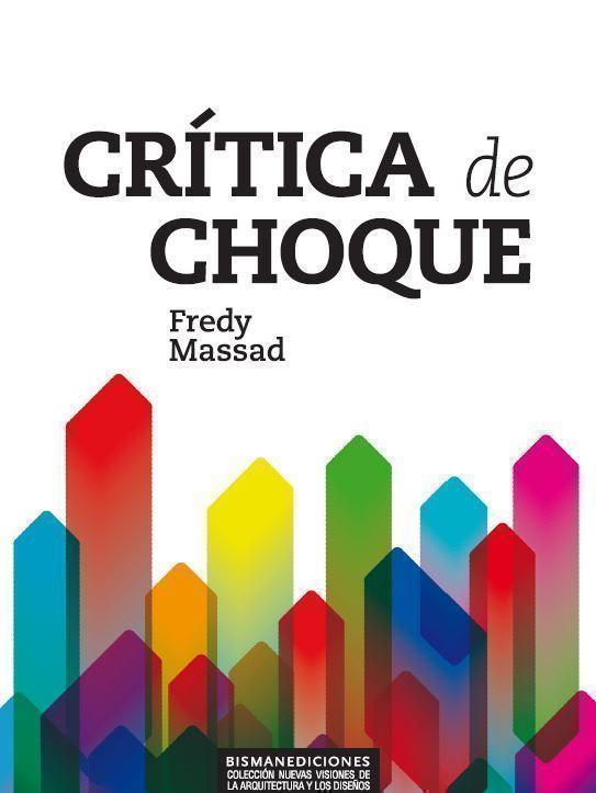 Crítica de Choque, el nuevo libro de Fredy Massad