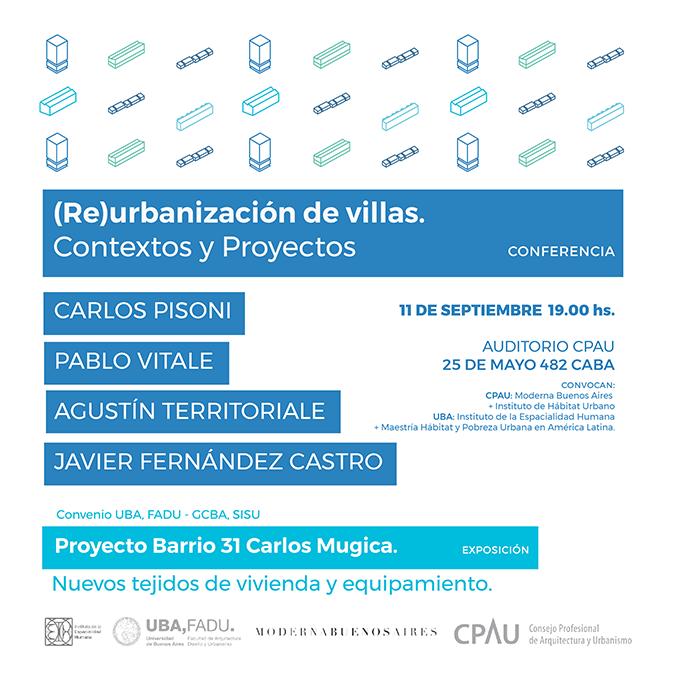 Conferencia: (Re)Urbanización de villas - Contextos y proyectos