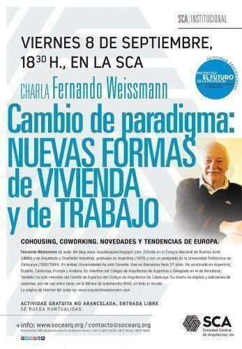 """Conferencia de Fernando Weissmann: """"Cambio de paradigma sobre nuevas formas de vivienda y de trabajo"""""""