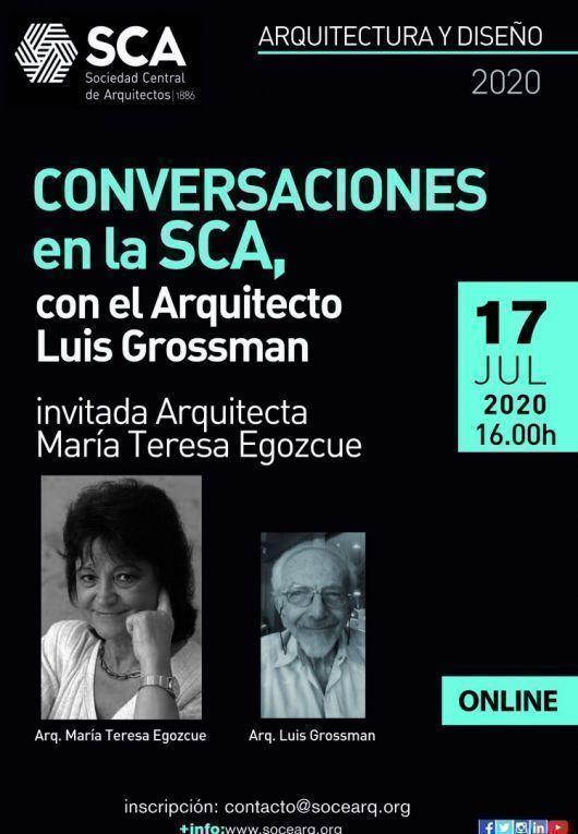 """Ciclo """"Conversaciones en la SCA"""", con el Arq. Luis Grossman"""