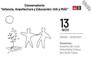 """""""Conversatorio sobre Infancia, Arquitectura y Educación: UIA y MAE"""" en la BAQ2020 (Ecuador)"""