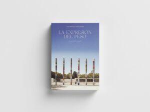 La Fundació Mies van der Rohe celebra el 35 aniversario de la reconstrucción del Pabellón con el libro «La expresión del peso»