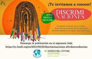 DiscrimiNaciones: Afrodescendencias   Por Heinrich Böll Oficina San Salvador